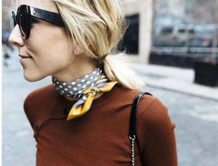 It's a scarf! Το απόλυτο αξεσουάρ για την Άνοιξη! Πως θα φορέσεις το hot trend της φετινής σεζόν!