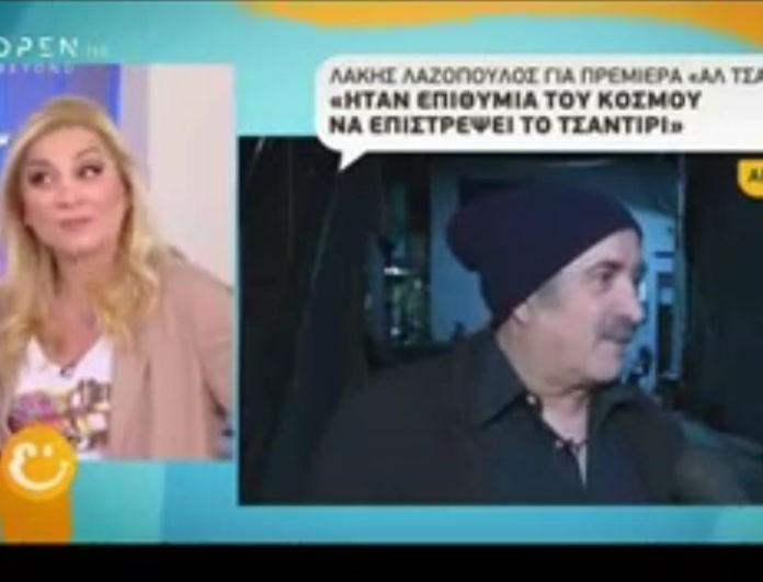 Λάκης Λαζόπουλος: Οι πρώτες δηλώσεις μετά την πρεμιέρα του στο Open και το μήνυμα όλο νόημα!