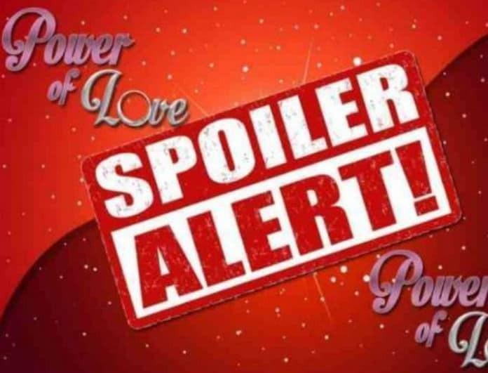 Power of love - spoiler: Έχουμε τον παίκτη που αποχωρεί σήμερα! Αποκάλυψη τώρα!