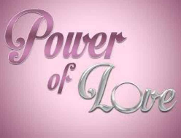 Power of love - spoiler VOL2! Ποιοι παίρνουν τα λεφτά απόψε!