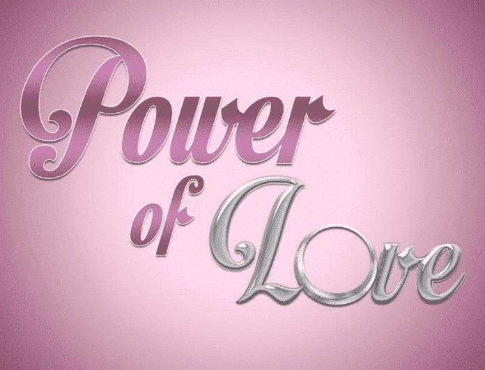 Power of love: Έσκασε spoiler για τον τελικό! Βόμβα με το όνομα της τελευταίας γυναίκας που περνάει