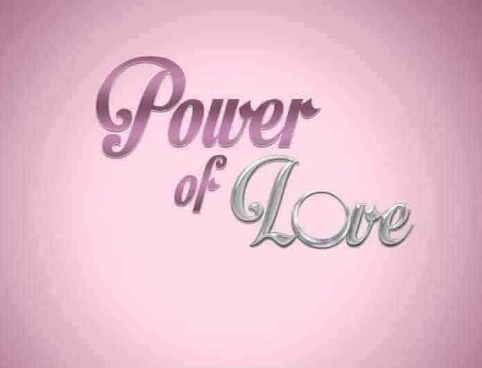 «Βόμβα»! Έρχεται το... νέο Power of love μέσα από άλλο κανάλι!