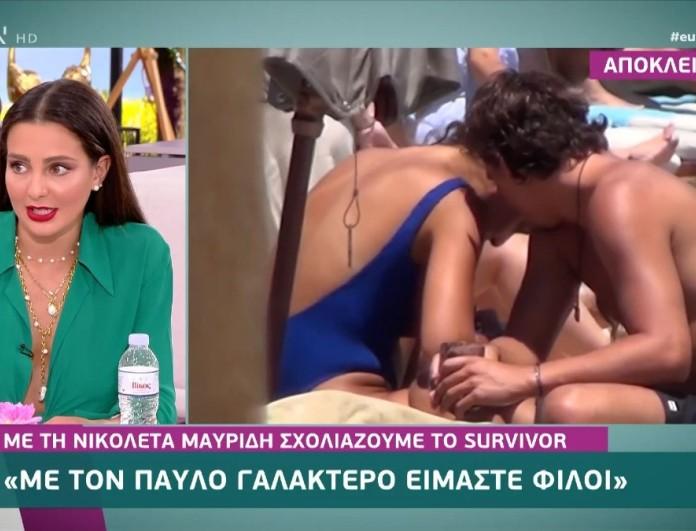 Survivor 4 - Νικολέτα Μαυρίδη: «Ο Παύλος είναι πολύ ωραίο παιδί και η κοπέλα του θα είναι...»