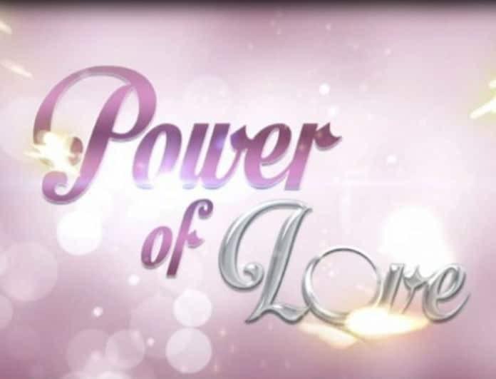 Power of Love: Χωρισμός βόμβα στο σπίτι της αγάπης! Ποιο αγαπημένο ζευγάρι το