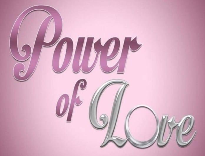 Power of Love: Η ανακοίνωση του ΣΚΑΪ για το ριάλιτι!