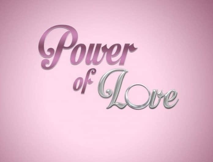 Power of Love: Βόμβα! Παίκτρια έφυγε από το σπίτι και την ψάχνουν όλοι!