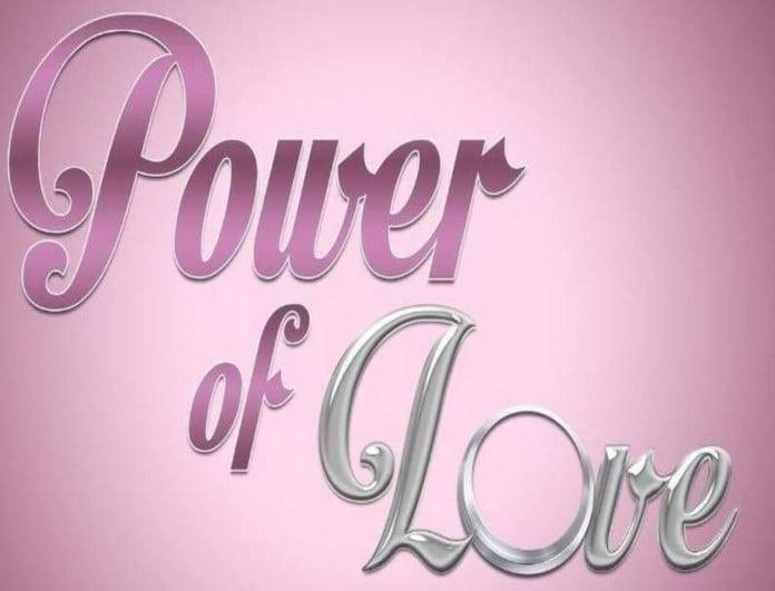 Power of Love spoiler: Αυτοί πηγαίνουν στον τελικό! Η αποχώρηση-βόμβα!